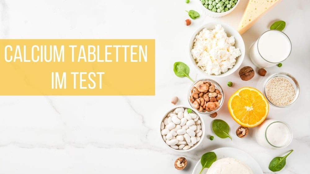 Calcium Tabletten Test